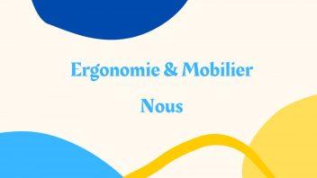 Ergonomie-Mobilier-Nous