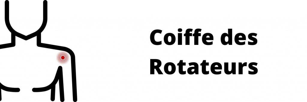 Coiffe des Rotateurs : Douleurs Epaules/ bras