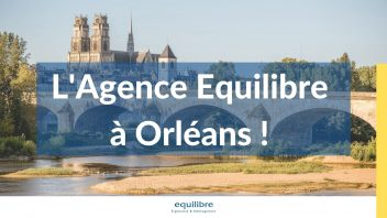 Agence Equilibre à Orléans